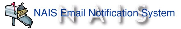 NAIS Email Notification System